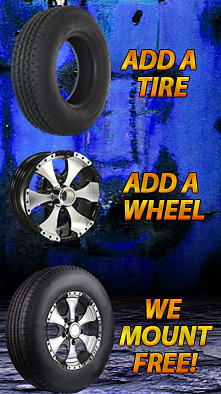 Add a Trailer Tire, and a Trailer Wheel, and we mount them for free.